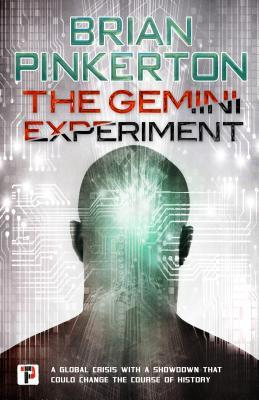 The Gemini Experiment by Brian Pinkerton