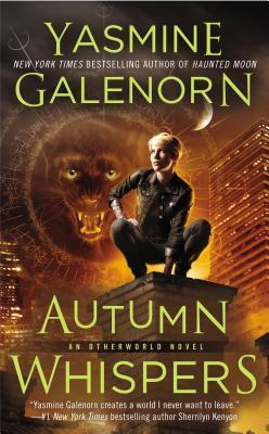 Autumn Whispers: An Otherworld Novel by Yasmine Galenorn