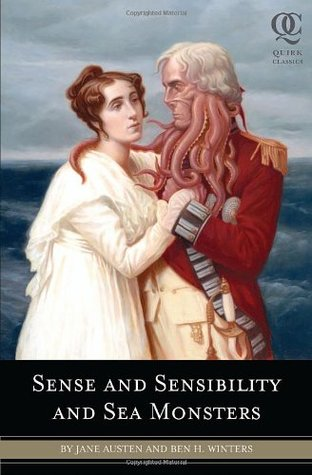 Sense and Sensibility and Sea Monsters by Ben H. Winters, Jane Austen
