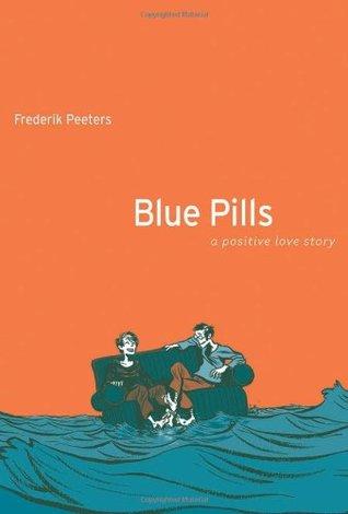 Blue Pills:A Positive Love Story by Anjali Singh, Frederik Peeters
