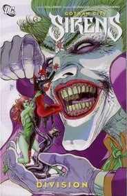 Gotham City Sirens, Vol. 4: Division by Andres Guinaldo, Ramón F. Bachs, Peter Calloway