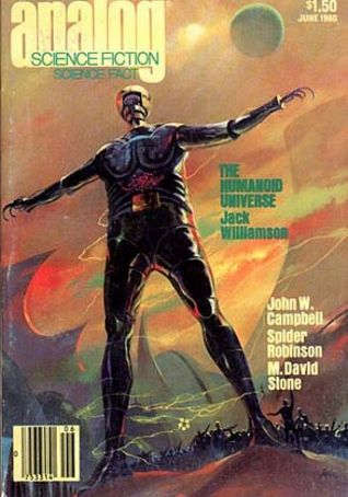 Analog Science Fiction and Fact, June 1980 by Donald Franson, Stanley Schmidt, Spider Robinson, Paul J. Nahin, Dean R. Lambe, Frank Kelly Freas, Thomas A. Easton, Jack Williamson, Jerry Pournelle, M. David Stone, John W. Campbell Jr.