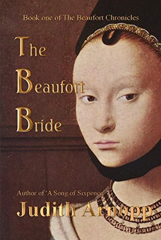 The Beaufort Bride: The Life of Margaret Beaufort by Judith Arnopp
