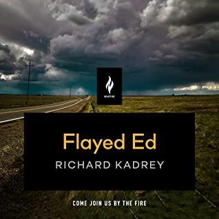 Flayed Ed by Richard Kadrey, Ramón de Ocampo