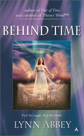 Behind Time by Lynn Abbey