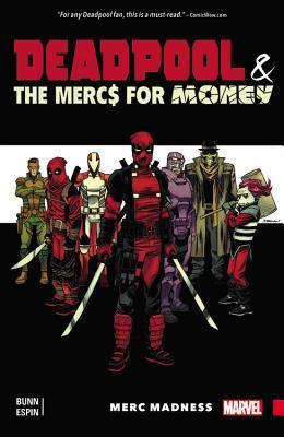 Deadpool & the Mercs For Money, Vol. 0: Merc Madness by Salvador Espin, Cullen Bunn