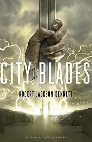 City of Blades by Robert Jackson Bennett