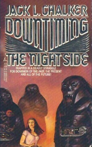 Downtiming the Night Side by Jack L. Chalker
