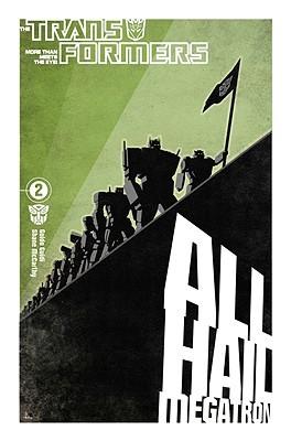 The Transformers: All Hail Megatron, Volume 2 by Robert Deas, Emiliano Santalucia, E.J. Su, Guido Guidi, Shane McCarthy