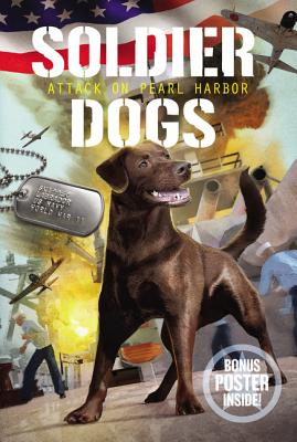 Soldier Dogs: Attack on Pearl Harbor by Marcus Sutter