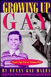 Growing Up Gay: From Left Out to Coming Out by Bob Smith, Jaffe Cohen, Funny Gay Males