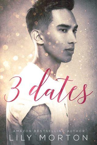 3 Dates by Lily Morton