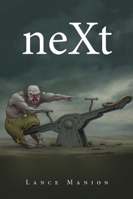 neXt by Lance Manion