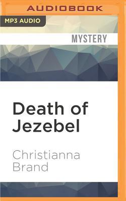 Death of Jezebel by Christianna Brand