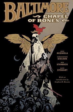 Baltimore, Vol. 4: Chapel of Bones by Mike Mignola, Christopher Golden, Ben Stenbeck, Dave Stewart
