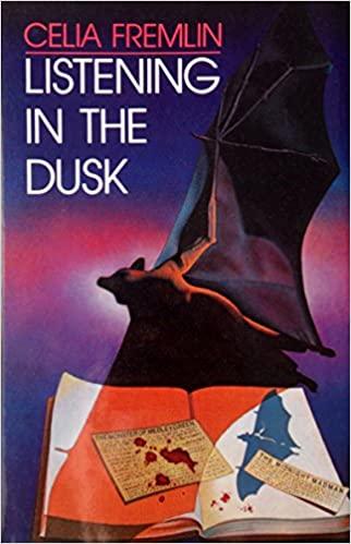 Listening in the Dusk by Celia Fremlin