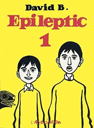 Epileptic 1 L'Ascension du Haut Mal, 1-3 by David B.