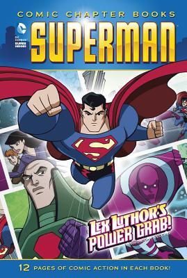 Lex Luthor's Power Grab! by Louise Simonson