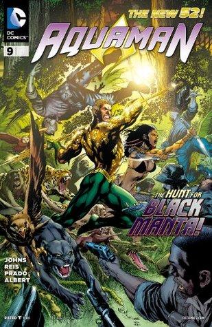 Aquaman (2011-) #9 by Geoff Johns, Ivan Reis