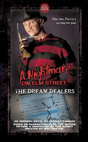 A Nightmare on Elm Street: The Dream Dealers by Wes Craven, Jeffrey Thomas