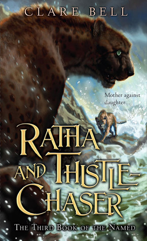 Ratha and Thistle-Chaser by Clare Bell