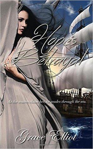 Hope's Betrayal by Grace Elliot
