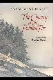 The Country of the Pointed Firs by Douglas Alvord, Sarah Orne Jewett