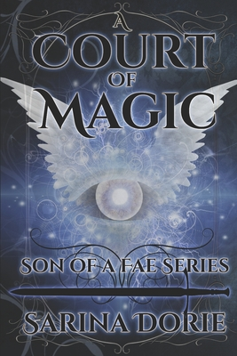 A Court of Magic: General Errol of the Raven Court Royal Guard by Sarina Dorie