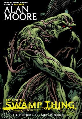 Saga of the Swamp Thing Book Three by Alan Moore