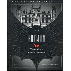 Batman: Meurtre au Manoir des Wayne by David Lapham, Duane Swierczynski