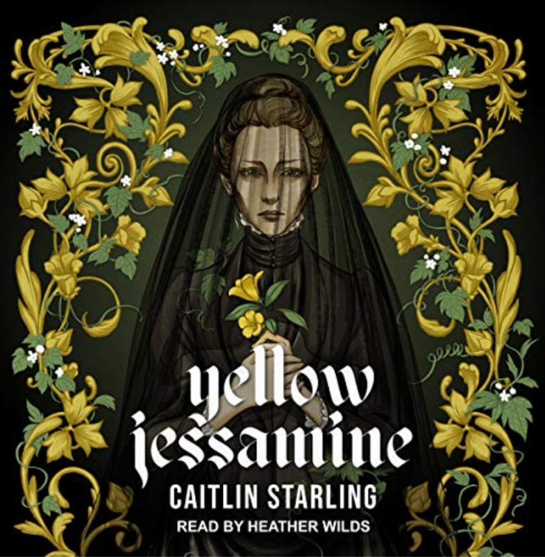 Yellow Jessamine by Caitlin Starling
