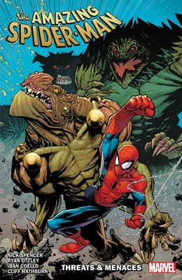 Amazing Spider-Man by Nick Spencer, Vol. 8: Threats & Menaces by Nick Spencer, Iban Coello, Ryan Ottley