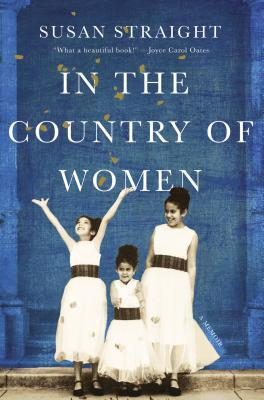 In the Country of Women by Susan Straight