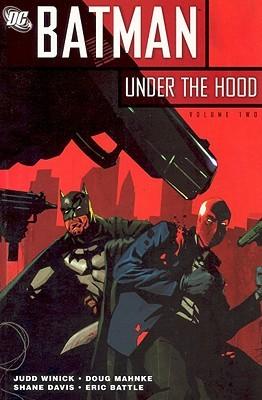 Batman: Under the Hood, Volume 2 by Doug Mahnke, Shane Davis, Judd Winick, Eric Battle