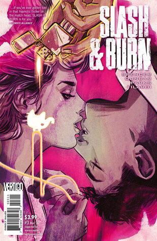 Slash & Burn #3 by Ande Parks, Si Spencer, Max Dunbar
