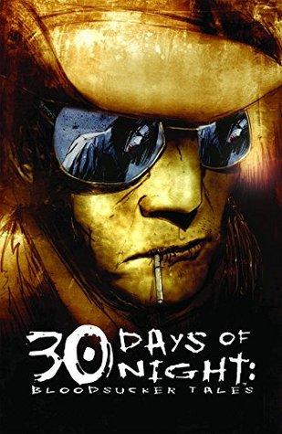 30 Days of Night: Bloodsucker Tales #1 by Steve Niles, Ben Templesmith, Matt Fraction, Kody Chamberlain