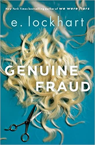 Genuine Fraud - Yang Palsu by E. Lockhart