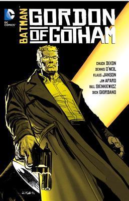 Batman: Gordon of Gotham by Dennis O'Neil, Klaus Janson, Chuck Dixon