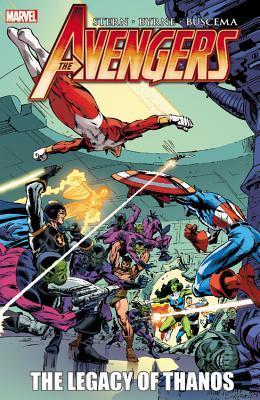 Avengers: The Legacy of Thanos by Glynis Oliver, Christie Scheele, Jim Novak, Roger Stern, Joe Sinnott, John Buscema, John Byrne, Kyle Baker, Tom Palmer, John Workman