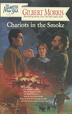 Chariots in the Smoke by Gilbert Morris