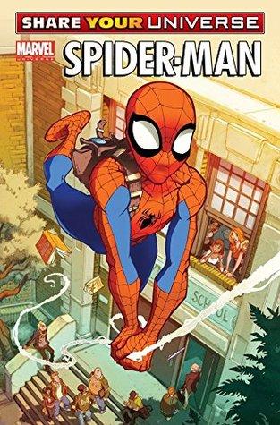 Share Your Universe: Spider-Man by Nadine Thomas, Serge LaPointe, Karl Kerschl, Paul Tobin, Mateo Lolli