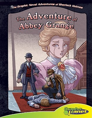 The Adventure of Abbey Grange by Arthur Conan Doyle, Ben Dunn, Vincent Goodwin