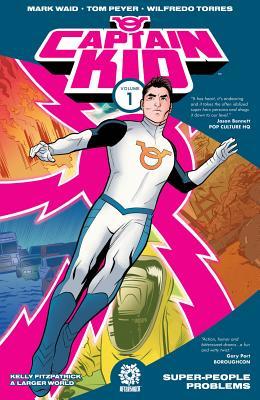 Captain Kid, Volume 1 by Mark Waid, Tom Peyer