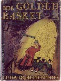 The Golden Basket by Ludwig Bemelmans