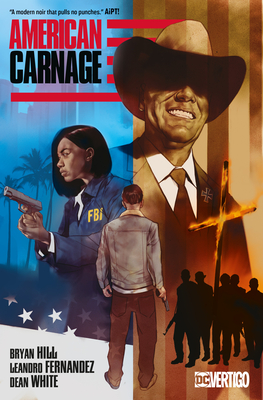 American Carnage by Bryan Edward Hill, Leandro Fernández