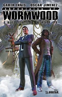 Chronicles of Wormwood: Last Battle by Oscar Jimenez, Garth Ennis, William Christensen