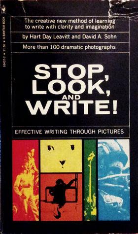 Stop, Look & Write by David A. Sohn