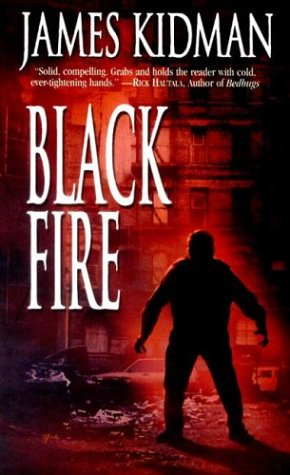 Black Fire by Brian James Freeman, James Kidman