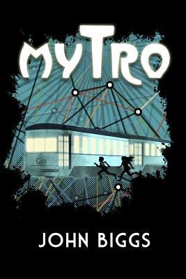 Mytro by John Biggs