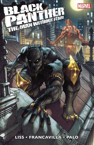 Black Panther: The Man Without Fear: Urban Jungle by Simone Bianchi, David Liss, Francesco Francavilla